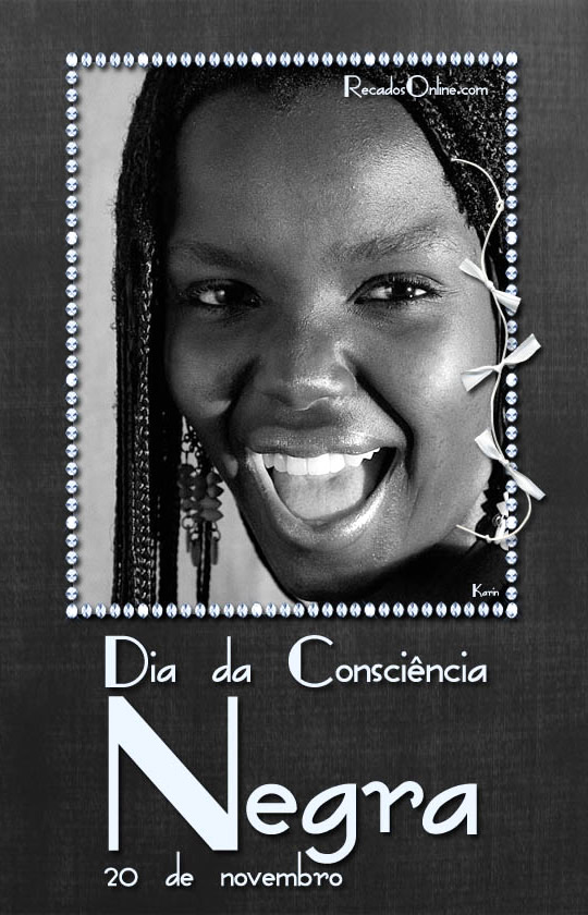 Dia da Consciência Negra...