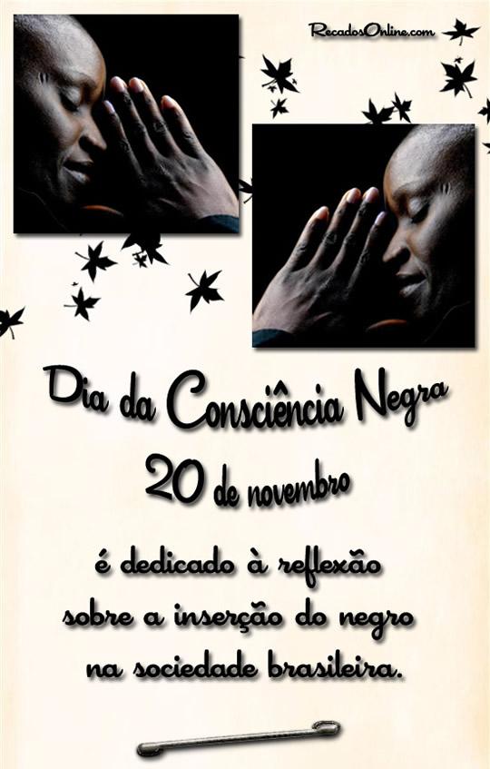 Dia da Consciência Negra 20 de Novembro...