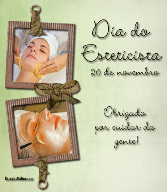 Dia do Esteticista 20 de Novembro...
