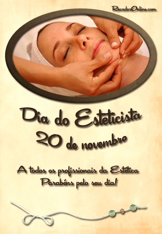 Dia do Esteticista 20 de Novembro! A...