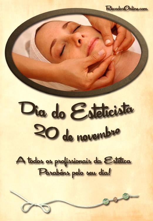 Dia do Esteticista 20 de Novembro! A todos os profissionais da Estética Parabéns pelo seu dia!