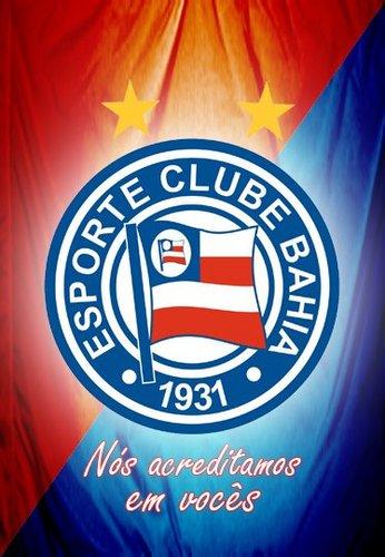Esporte Clube Bahia Nós acreditamos em vocês.