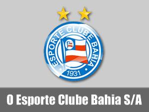 Esporte Clube Bahia S/A