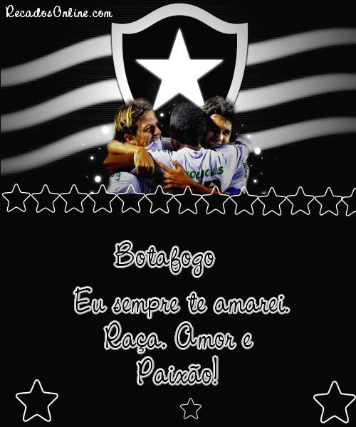 Botafogo Eu sempre te amarei...