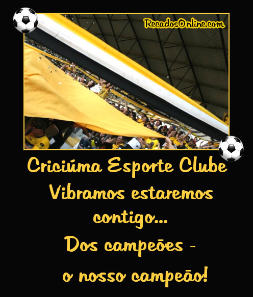 Criciúma Esporte Clube Vibramos...