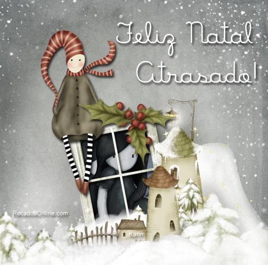 Feliz Natal Atrasado!