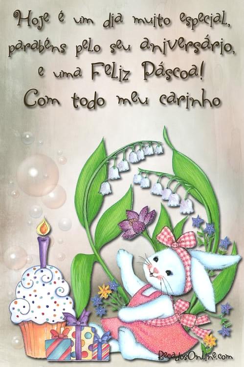 Hoje é um dia muito especial, parabéns pelo seu aniversário, e uma feliz páscoa! Com todo meu carinho.