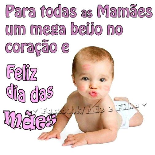 Para todas as Mamães um mega beijo no coração e Feliz Dia...