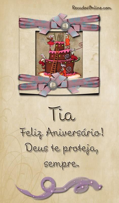 Tia Feliz Aniversário! Deus te proteja...