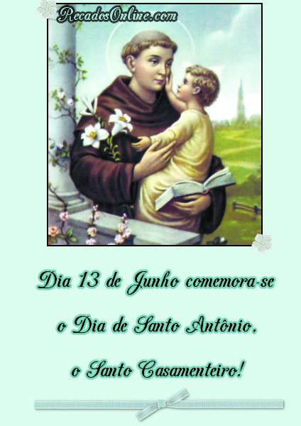 Dia 13 de Junho comemora-se o Dia de Santo Antônio, o Santo Casamenteiro!