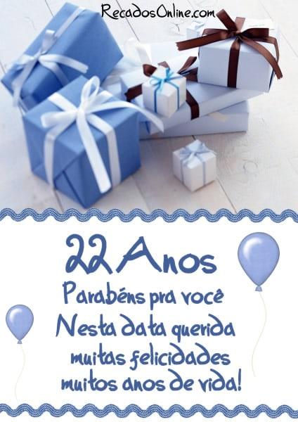 22 anos Parabéns pra você nesta data...