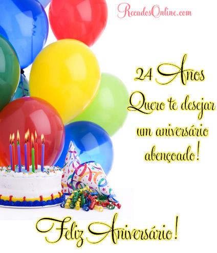 24 Anos Quero te desejar um aniversário...