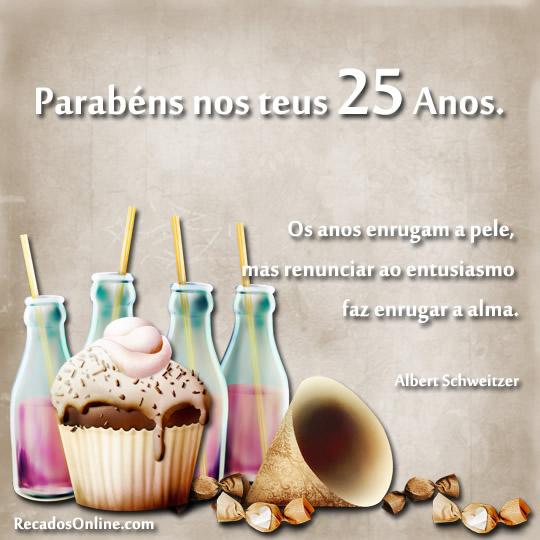 Parabéns nos teus 25...