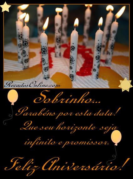 Sobrinho. Parabéns por esta data! Que seu horizonte seja infinito e promissor. Feliz Aniversário!