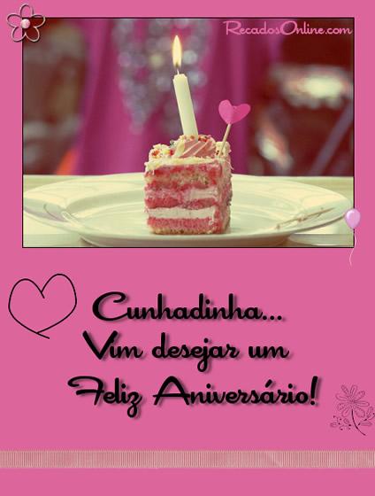 Cunhadinha Vim desejar um feliz aniversario!