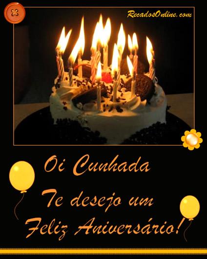 Oi cunhada te desejo um feliz aniversário!