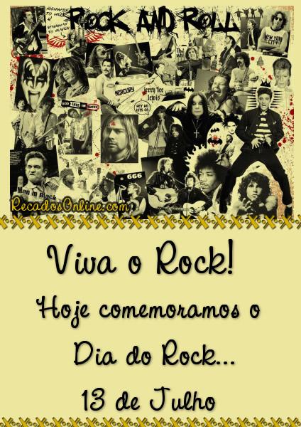 Viva o Rock! Hoje comemoramos...