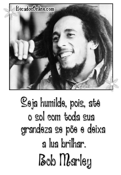 Fotos Com Frases: Bob Marley - FOTOS PARA FACEBOOK