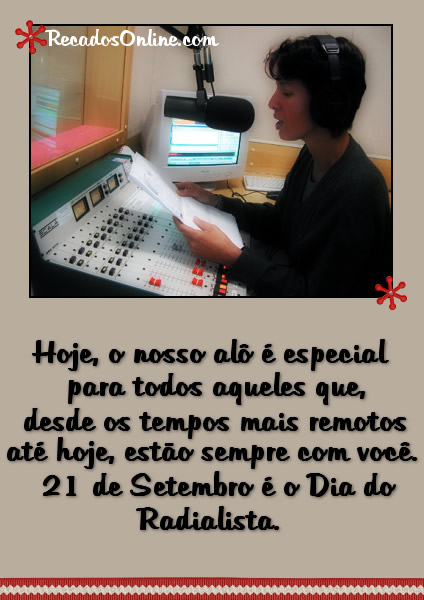 Hoje, o nosso alô especial para todos aqueles que, desde os tempos mais remotos, até hoje estão sempre com você. 21 de Setembro é o Dia do...