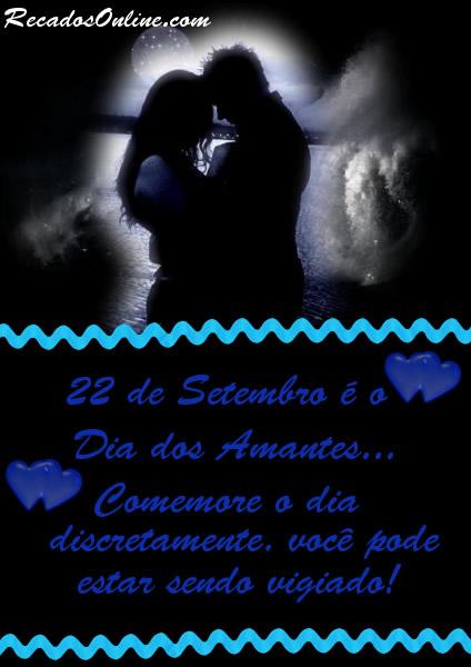 22 de Setembro é o Dia dos Amantes...