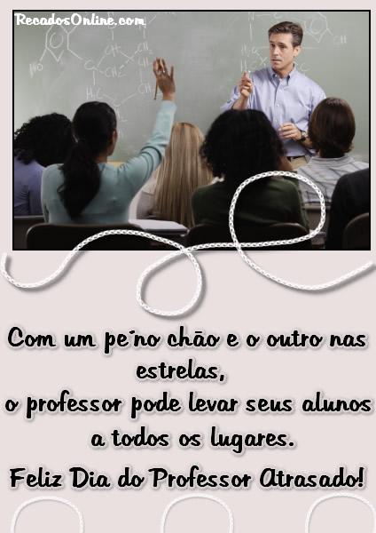Com um pé no chão e o outro nas estrelas, o professor pode levar seus alunos a todos os lugares. Feliz Dia do Professor...