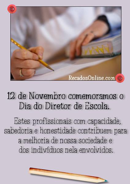 12 de Novembro comemoramos o Dia do Diretor de Escola. Estes profissionais com capacidade, sabedoria e honestidade contribuem...