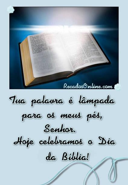 Tua palavra é lâmpada para os meus pés, Senhor. Hoje celebramos o Dia da Bíblia!