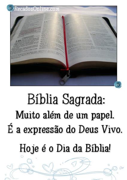 Bíblia Sagrada: Muito além de um papel. É a expressão do Deus Vivo. Hoje é o Dia da Bíblia!