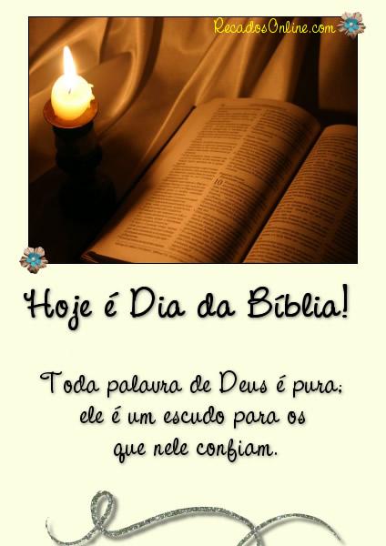 Hoje é Dia da Bíblia! Toda palavra de Deus é pura; ele é um escudo para os que nele confiam.