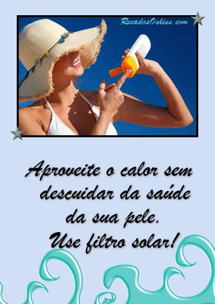 Aproveite o calor sem descuidar da saúde da sua pele. Use filtro solar!