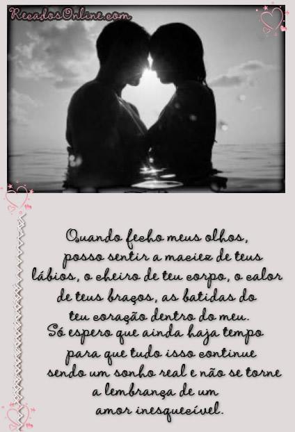 Quando fecho meu solhos, posso sentir a maciez de teus lábios, o cheiro de teu corpo, o calor de teus braços, as batidas do teu coração dentro do...