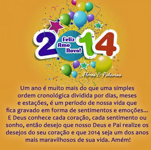 2014 Feliz Ano Novo! Um ano é muito mais do que uma simples ordem cronológica dividida por dias, meses e estações, é um período de nossa vida...