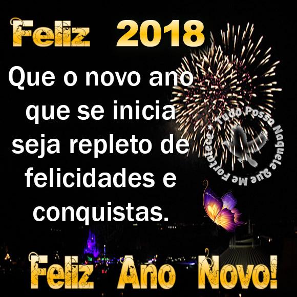 Feliz 2018! Que o novo ano que se inicia seja repleto de...