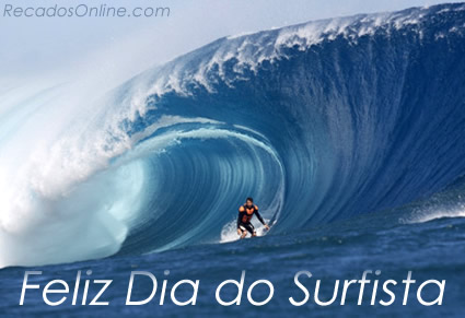 Feliz Dia do Surfista