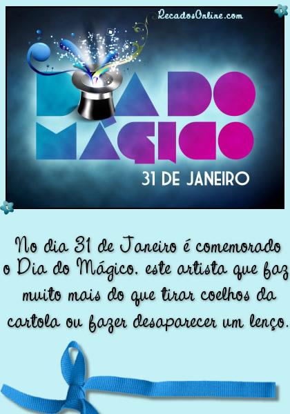 Dia do Magico 31 de Janeiro No...