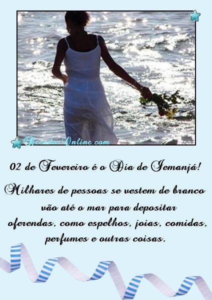 02 de Fevereiro é o Dia de Iemanjá! Milhares de pessoas se vestem de branco, vão até o mar para depositar oferendas, como espelhos, jóias...