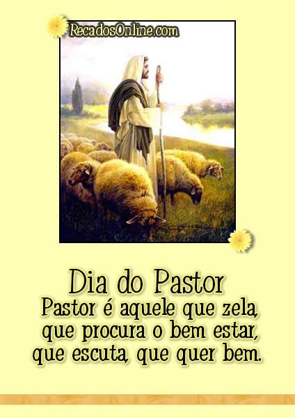 Dia do Pastor Pastor é...