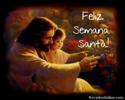 Feliz Semana Santa!
