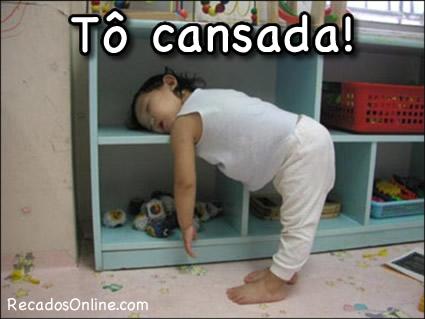 Tô cansada!