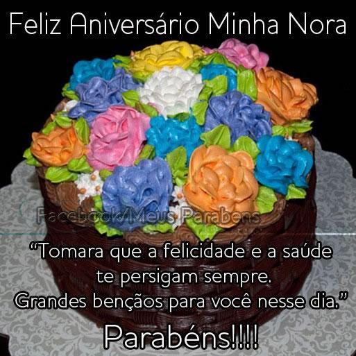 Feliz Aniversário, Minha Nora! Tomara que a felicidade e a saúde te persigam sempre. Grandes bênçãos para você nesse dia. Parabéns!!!