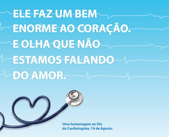 Ele faz um bem enorme ao coração. E olha que não estamos falando do amor. Uma homenagem ao Dia do Cardiologista. 14 de Agosto.