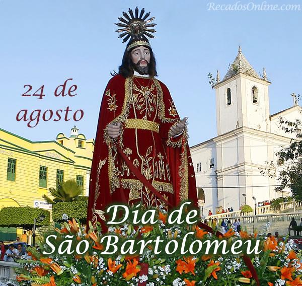 24 de Agosto Dia de São...