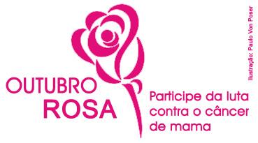 Outubro Rosa Participe da luta contra o Câncer de Mama.