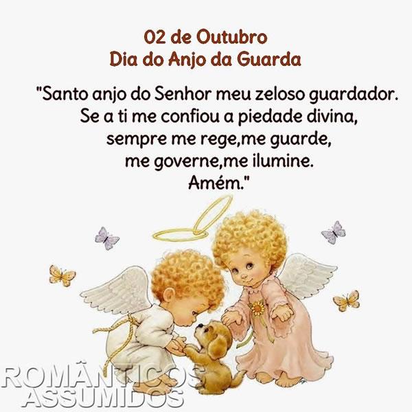 Santo anjo do Senhor, meu zeloso e guardador, se a ti me confiou, a piedade divida, sempre me rege, me guarda, me governa, me ilumine sempre. Amém.