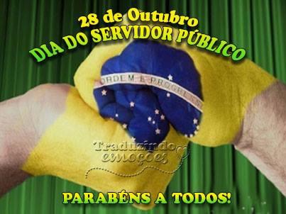 28 de Outubro - Dia do Funcionário Público Parabéns a todos!