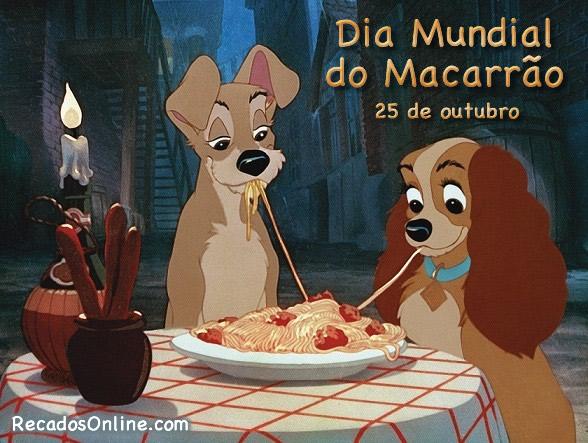 25 de Outubro Dia Mundial do Macarrão.
