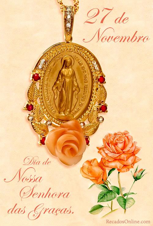 27 de Novembro Dia de Nossa Senhora das Graças