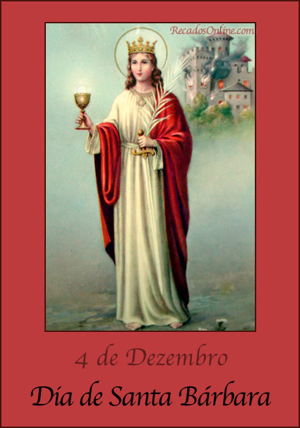 4 de Dezembro Dia de Santa...