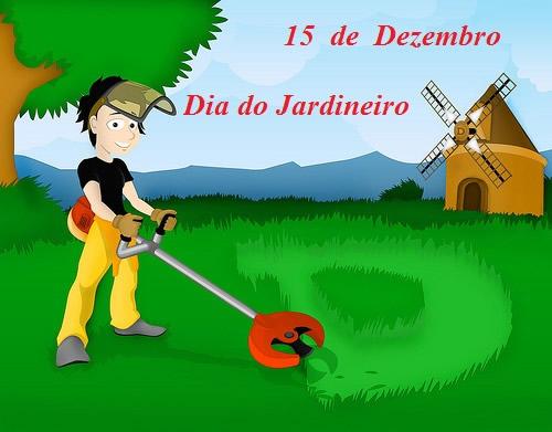 15 de Dezembro Dia do Jardineiro