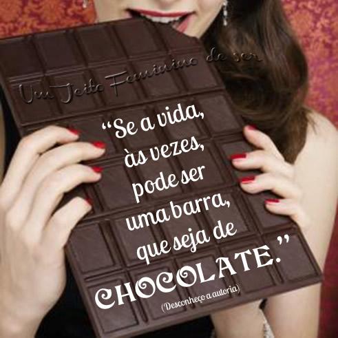 Se a vida, às vezes, pode ser uma barra, que seja de chocolate.